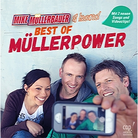 Best of Müllerpower (CD) Mike Müllerbauer - Müllerbauer, Mike
